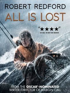 All Is Lost Amazon Instant Video ~ Robert Redford, http://www.amazon.com/dp/B00HYTNBU6/ref=cm_sw_r_pi_dp_SuRvub04H0QCQ