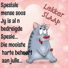 Good Morning Inspirational Quotes, Good Night Quotes, Funny Happy Birthday Messages, Birthday Wishes, Evening Quotes, Afrikaanse Quotes, Good Night Greetings, Goeie Nag, Angel Prayers
