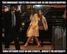 Steve Older: The outrage is real. It's not that she is an immigrant or that she can go shopping, or have protection when she does. It's the $500,000 a day so she doesn't have to live in the White House with her husband. I have never seen such a vulger display of conspicuous and guiltless entitlement at our expense