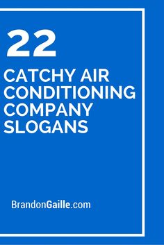 22 Catchy Air Conditioning Company Slogans