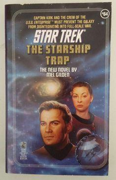 Star Trek: The Starship Trap -- Mel Gilden