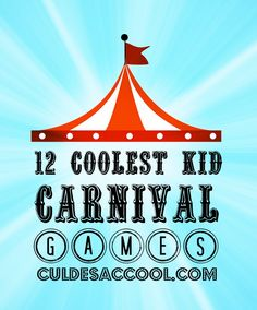 12 COOLEST KID CARNIVAL GAMES...Are you freaking out right now because you are in charge of a kids' carnival? Don't fret, you've come to the right place. Below are 12 Coolest Kid Carnival Games that are divided into age groups from Preschool to 6th Grade. The kids will have a blast and you will be crowned a creative genius for organizing such a cool carnival. Let the games begin!