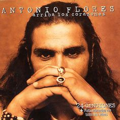 Antonio Flores - Arriba los corazones - 1994