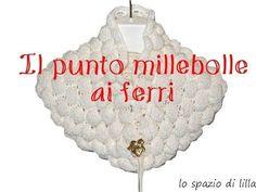 lilla's tutorials: il punto millebolle ai ferri---The knitted bubble stitch - YouTube
