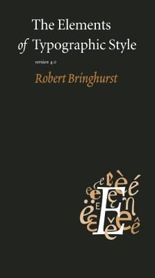 Renowned typographer and poet Robert Bringhurst brings clarity to the art of typography with this masterful style guide. Combining the practical, theoretical, and historical, this edition is completely updated, with a thorough revision and updating of the longest chapter,
