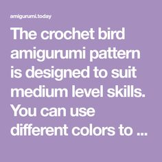 The crochet bird amigurumi pattern is designed to suit medium level skills. You can use different colors to create a unique crochet bird amigurumi. Diy And Crafts, Arts And Crafts, Mushroom House, Crochet Birds, Unique Crochet, Different Colors, Projects To Try, Crochet Patterns, Suit