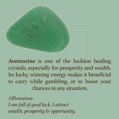 Aventurine...i have one i carry in my bra from time to time <3