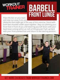 Exercise Spotlight: Barbell Front Lunge- Get access to hundreds of training, nutrition and supplement articles for free at WorkoutTrainer.com