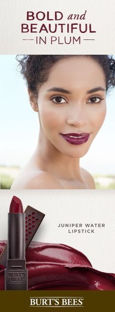 For a vibrant, flirty look, try a dark plum lip. With shades inspired by nature, your lips will pucker with the summer sweetness of berry. We absolutely love Burt's Bees all natural satin lipstick. They lock in moisture for 8 hours so your lips are as happy and beautiful as the day is long.