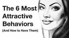 attractive behaviors