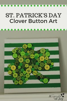Looking for a fun and easy craft to do for St. Patrick's Day?  Check out this shamrock button art.  Its quick to do, and turns out super cute.