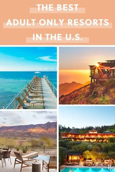 The Best Adults-Only Hotels and Resorts in the U.S.