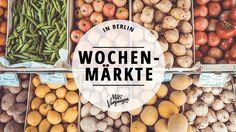 Frische Lebensmittel, Blumen und Trödel bekommt ihr auf diesen 11 ziemlich guten Wochenmärkten in Berlin.