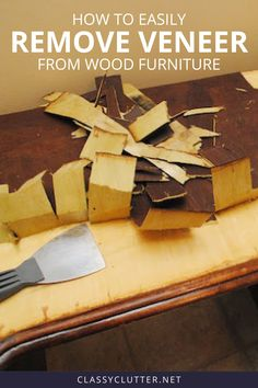 If you need to learn how to remove veneer from wood furniture, you're in luck! We're sharing our best tips for removing lifting or chipping veneer off of old, wood furniture. This hack makes it super easy to makeover old furniture! Furniture Repair, Furniture Projects, Furniture Makeover, Wood Projects, Diy Furniture, Antique Furniture, Furniture Refinishing, Outdoor Furniture, Repurposed Furniture