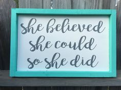 Items similar to Framed Wood Sign - She Believed She Could So She Did Wall Decor - Girls Bedroom Wall Art - Kids Room Wood Sign - Framed Inspirational Quote on Etsy Mint Background, Girl Bedroom Walls, Wedding Wall Decorations, Kids Room Wall Art, Painted Wood Signs, She Believed She Could, Pallet Art, Hanging Signs, Name Signs