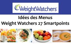 Idées des Menus Weight Watchers 27 Smartpoints