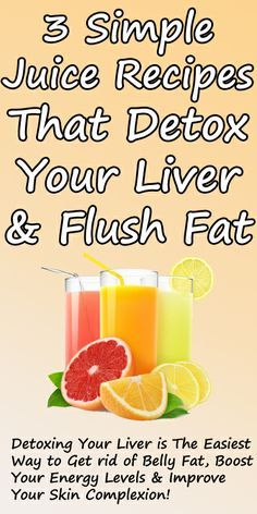 Three Simple Liver-Detoxing Drinks That Flush Toxins From Your Liver and Eliminate Belly Fat