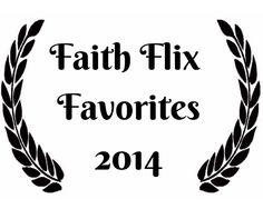 Faith Flix Favorites 2014