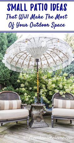 Small Patio Ideas: Space Saving Tips That Will Make The Most Of Your Space | Just because you have a tiny deck doesn't mean you can't enjoy outdoor living.  Use these space-saving tips and small patio ideas to create an outdoor oasis out of whatever space you have.