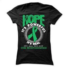 Hope1 - Neurofibromatosis - t shirts online #shirt #hoodie