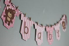 This is so cute!!  I know it's meant to be a shower banner... but I would totally use it in Bear's room as decor :D