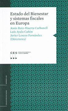 Estado del bienestar y sistemas fiscales en Europa / directores de la investigación: Jesús Ruiz-Huerta Carbonell, Javier Loscos Fernández ; (aut.) César Álvarez Alonso ...[et al.] [Madrid] : CES, 2015