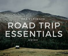 The Ultimate Guide: Road Trip Essentials | Straw Boss Word Collective | Straw Boss Word Collective