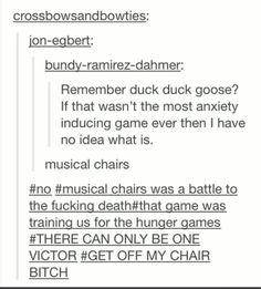 OMG I HATE MUSICAL CHAIRS AFTER THAT TIME I HAD AN ARGUMENT ABOUT WHO SAT DOWN FIRST AND I AM AN INTROVERT!!!
