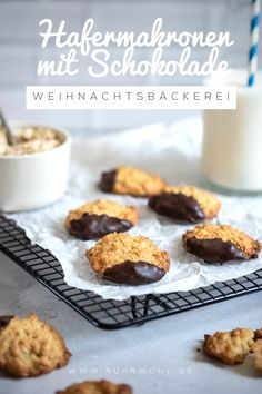 Advent, Advent: recipe for delicious oat macaroons with chocolate - Christmas Recipes / Weihnachtsrezepte Healthy Cookie Recipes, Healthy Cookies, Macaroons, Cookies Sans Gluten, Vegan Fast Food, Best Cookies Ever, Chocolate Oatmeal, No Bake Treats, Delicious Chocolate