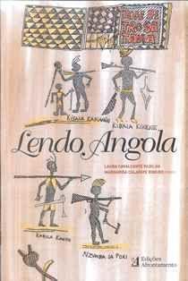 Lendo Angola / Laura Cavalcante Padilha, Margarida Calafate Ribeiro (orgs.) - Porto : Afrontamento, cop. 2008