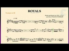 Royals - Lorde - Trumpet Sheet Music, Chords, and Vocals