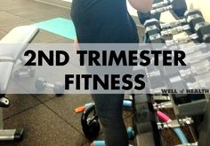 2nd Trimester Fitness | Well of Health