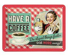 Placa Decorativa Have A Coffee