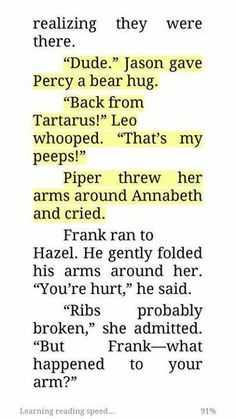 I love that Frank just ran to Hazel. Not even caring that PERCABETH came back <---- Excuse me while I get my book and reread that part