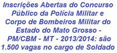 A Secretaria de Estado de Segurança Pública do Mato Grosso, informa da realização de Concurso p/ o provimento de 1.500 vagas e também para formação de cadastro de reserva, nos cargos públicos efetivos de Soldado da Polícia Militar (1.200 vagas) e Soldado do Corpo de Bombeiros Militar (300 vagas). Para concorrer é necessário formação no Ensino Médio. O salário inicial é de R$ 2.366,79.  Leia mais…