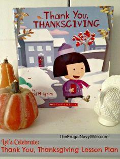 Thank You, Thanksgiving Lesson Plan - Great ways  teach thankfulness