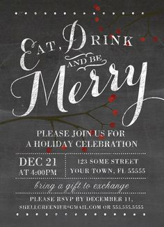 Chalkboard holiday party invitation - Eat, Drink and Be Merry blackboard and berries invite template - DIY printable, editable winter invitation template. Downloadable Christmas, secular winter festivities and events invite flyer poster.