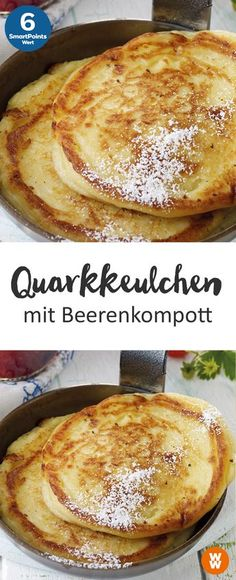 Leckere Quarkkeulchen mit Beerenkompott Rezept f r 4 Portionen 6 SmartPoints Portion Weight Watchers Fr hst ck Greek Recipes, Paleo Recipes, Law Carb, Compote Recipe, Desserts Sains, Berry Compote, Healthy Recipes For Weight Loss, Healthy Weight, Recipe For 4
