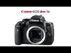What Each Function Of The Canon T6I Or 750D Does & How To Use Them Part 1 The Buttons & Body - YouTube