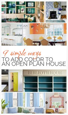 ARTICLE: 9 Simple Ways To Add Color To An Open Plan House