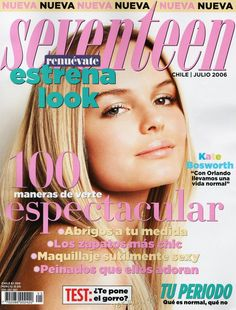 """Kate Bosworth on the cover of """"Seventeen"""" Chile magazine july 2006......"""