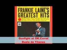 FRANKIE LAINE 18 GREATEST HITS- ORIGINAL VERSIONS - YouTube