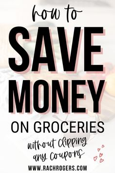 Today I want to tell you my favorite way to save money on groceries without clipping any coupons. If there is one thing everyone has in common, it's that we ALL get groceries. And let's be honest, we probably spend too much money while we're there and once we get home we instantly remember we forgot to get the most important thing. Save Money On Groceries, Ways To Save Money, Money Tips, Frugal Living Tips, Frugal Tips, College Fund, Extra Money, To Tell, Rachel Rogers