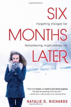 Six months later Chloe didn't think about it much when she nodded off in study hall on that sleepy summer day. But when she wakes up, snow is on the ground and she can't remember the last six months of her life. Ya Books, Good Books, Books To Read, Reading Lists, Book Lists, Ivy League Schools, Fiction, Books For Teens, Teen Books