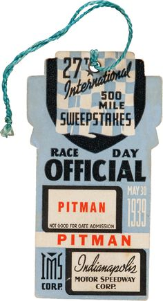 1939 Indianapolis 500 Race Day Official Pitman Pass