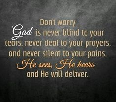 God Will deliver you!
