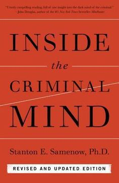 Inside the Criminal Mind: Revised and Updated Edition by Stanton E. Samenow