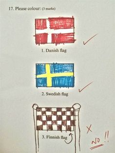 Funny pictures about Finnish Flag. Oh, and cool pics about Finnish Flag. Also, Finnish Flag photos. Funny Exam Answers, Funniest Kid Test Answers, Kids Test Answers, Funny Images, Best Funny Pictures, Ode An Die Freude, Swedish Flag, All Meme, School Humor