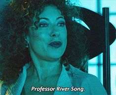 Professor River Song gif. Love this. River looks like she's going to beat her down in the last image.  So, don't like River getting left behind, she's my favorite!!!