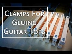 Clamping System For Gluing A Guitar Top   Project Electric Guitar